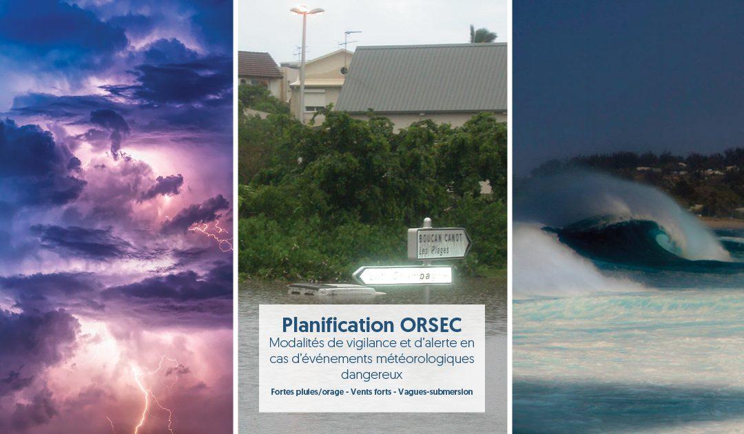 Nouveau plan ORSEC « Évènements météorologiques dangereux » pour La Réunion